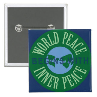World Peace Begins With Inner Peace Button (Square