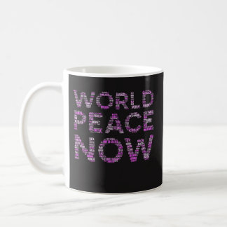 World Peace Coffee Mug Funny Feminist Gift