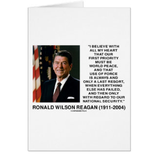 World Peace Force Last Resort Security Reagan Greeting Cards