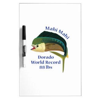 WORLD RECORD MAHI MAHI DRY ERASE WHITEBOARDS