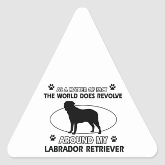 World revolves around my labrador retriever triangle sticker