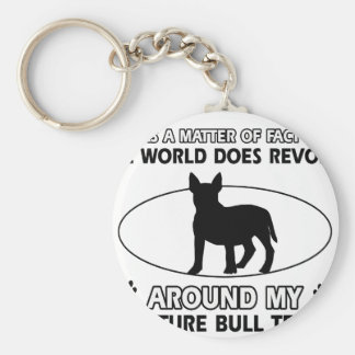 World revolves around my miniature bull terrier key chains