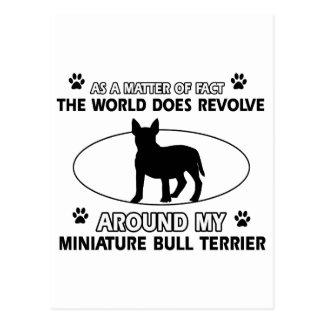 World revolves around my miniature bull terrier postcard