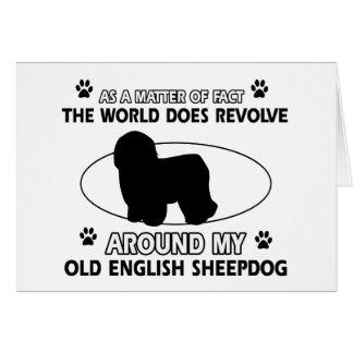 World revolves around my old english sheepdog greeting card