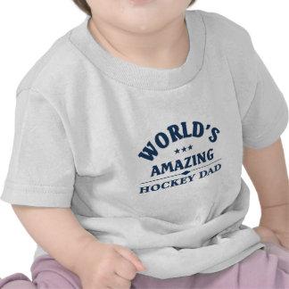 World s amazing Hockey Dad Tee Shirts