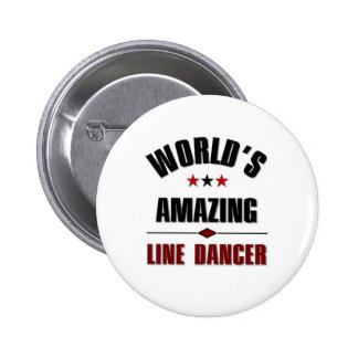 World s amazing Line dancer Pinback Buttons