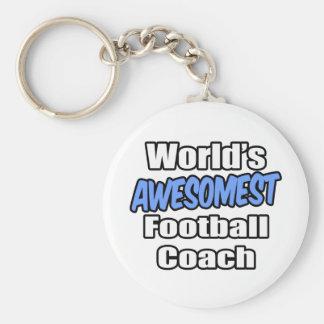 World s Awesomest Football Coach Key Chain
