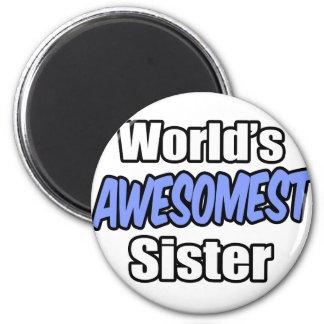 World s Awesomest Sister Fridge Magnets
