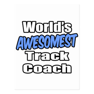 World s Awesomest Track Coach Post Card