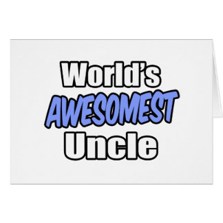 World s Awesomest Uncle Card