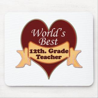 World s Best 12th Grade Teacher Mousepads