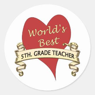 World s Best 5th Grade Teacher Round Stickers