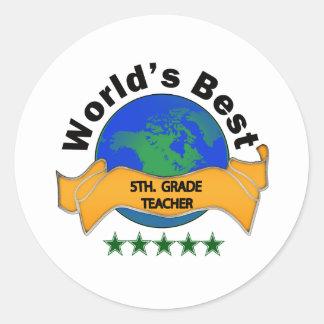 World s Best 5th Grade Teacher Sticker