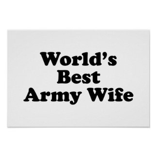 World s Best Army Wife Posters