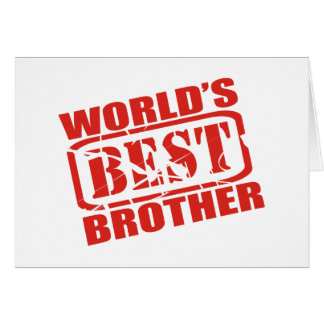 World s Best Brother Greeting Card
