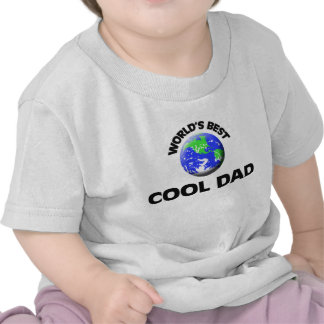 World s Best Cool Dad Tee Shirts