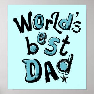 World s Best Dad Poster