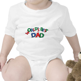 World s Best Dad Toddler Baby T-Shirt Creeper