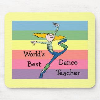 world s Best Dance Teacher Mouse Pads