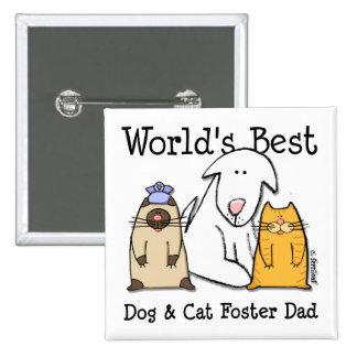 World s Best Dog Cat Foster Dad Button
