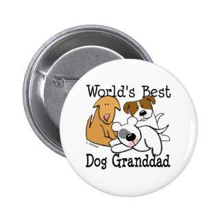 World s Best Dog Grand dad Button