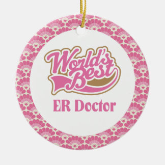 World's Best ER Doctor Gift Ornament