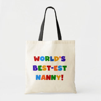 World s Best-est Nanny Bright Colors Gifts Tote Bags