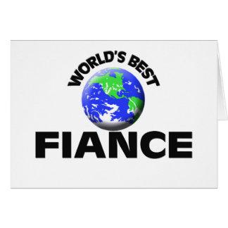 World s Best Fiance Card