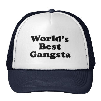 World s Best Gangsta Mesh Hats