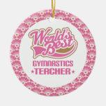 World's Best Gymnastics Teacher Gift Ornament