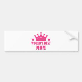 World s Best Mom Bumper Stickers