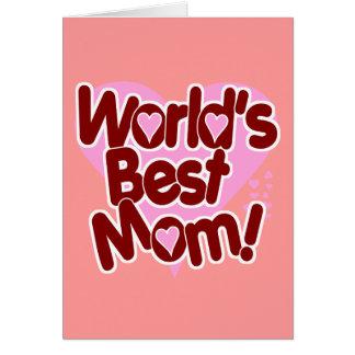 World s BEST Mom Card