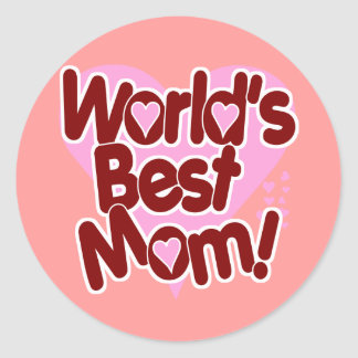World s BEST Mom Round Stickers