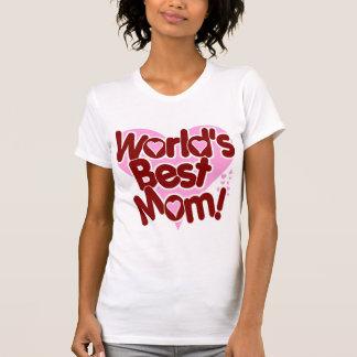 World s BEST Mom Tshirts