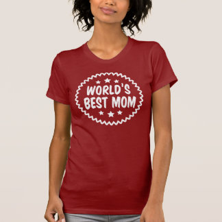 World's Best Mom Shirts