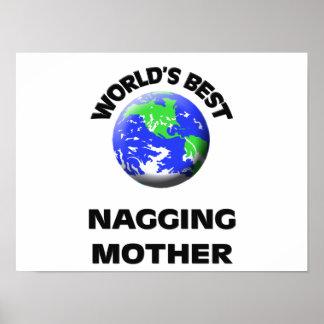 World s Best Nagging Mother Print