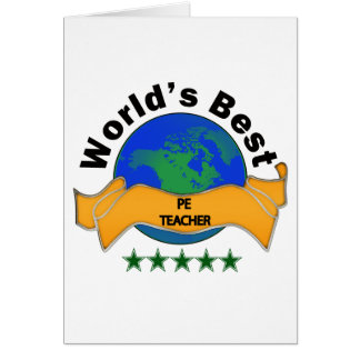 World s Best PE Teacher Greeting Cards