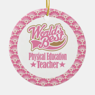 World's Best Physical Education Teacher Gift Christmas Ornament
