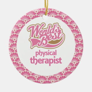 World's Best Physical Therapist Gift Ornament
