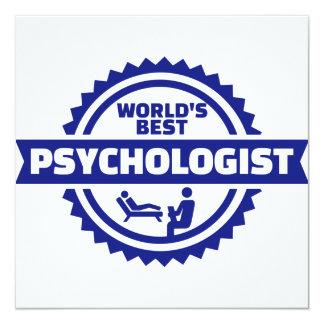 World's best psychologist 13 cm x 13 cm square invitation card