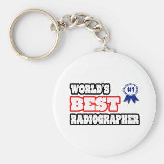 World s Best Radiographer Keychains