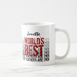 World s Best Teacher s Aide Custom Name V5 Coffee Mugs