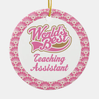 World's Best Teaching Assistant Gift Ornament