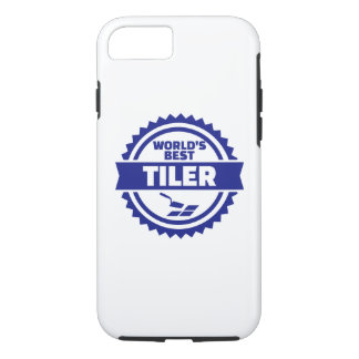 World's best tiler iPhone 7 case