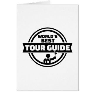 World's best tour guide greeting card