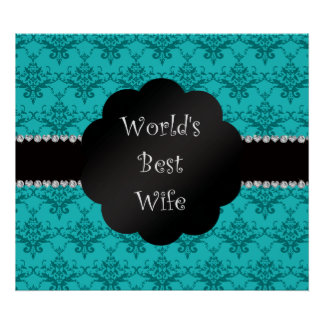 World s best wife turquoise damask print