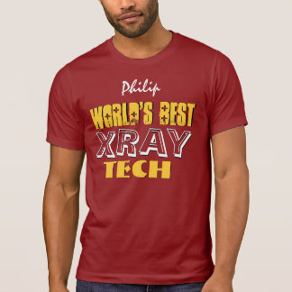 World s Best XRAY TECH Or Any Specialty V04 T Shirts