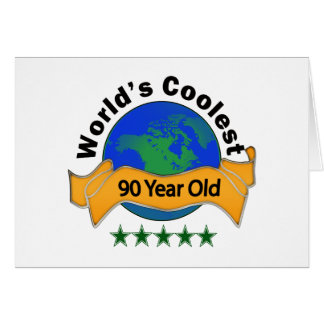 World s Coolest 90 Year Old Greeting Cards