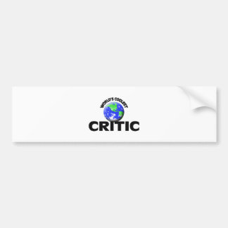 World s Coolest Critic Bumper Sticker