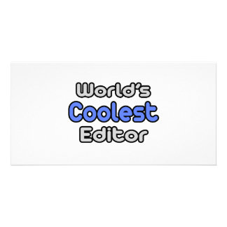 World s Coolest Editor Photo Greeting Card